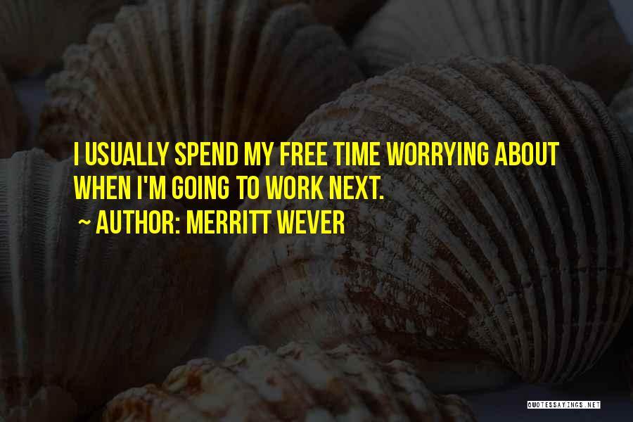 Merritt Wever Quotes 1711645