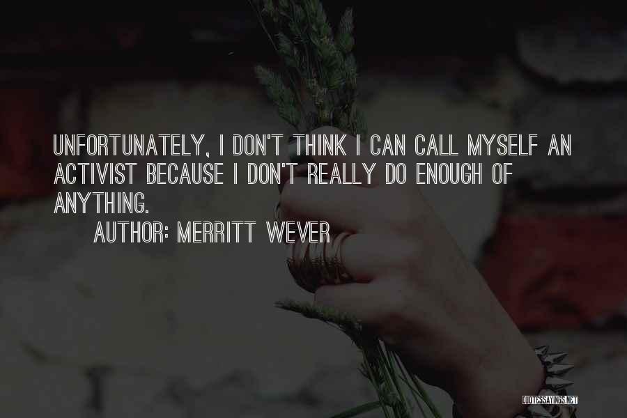 Merritt Wever Quotes 321344