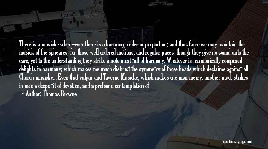 Merry Browne Quotes By Thomas Browne