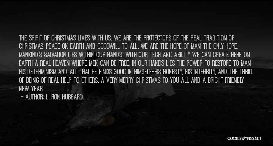 Merry Christmas Spirit Quotes By L. Ron Hubbard