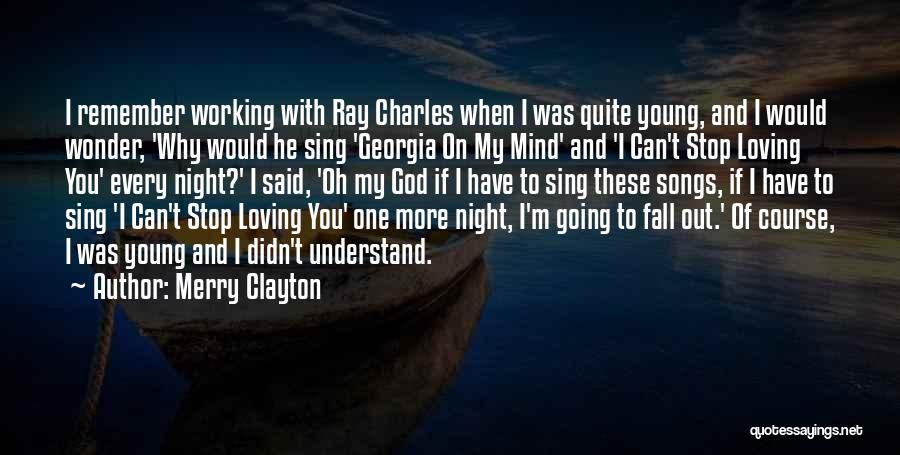 Merry Clayton Quotes 1427201