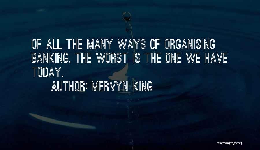 Mervyn King Quotes 1426267