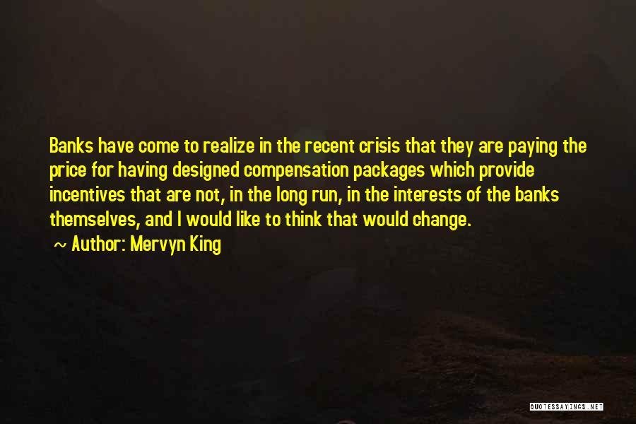 Mervyn King Quotes 1463984