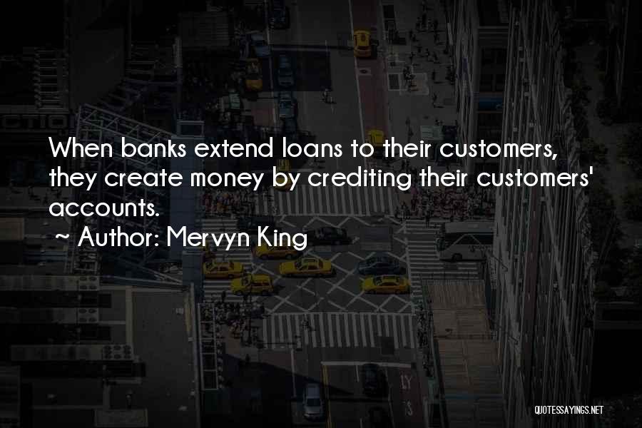 Mervyn King Quotes 2260487