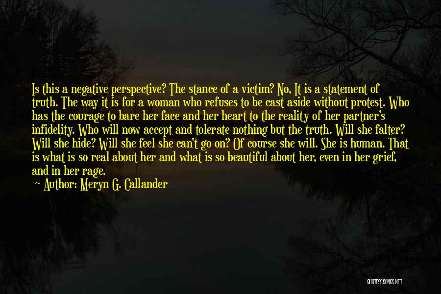 Meryn G. Callander Quotes 1824244