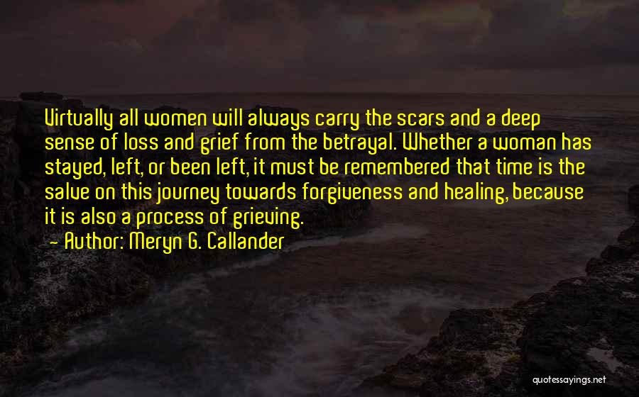 Meryn G. Callander Quotes 1911966