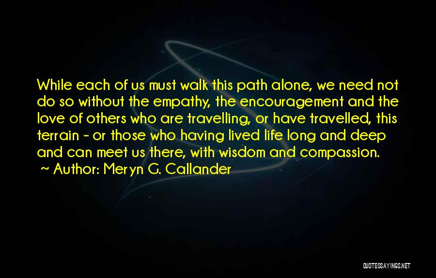 Meryn G. Callander Quotes 1958750
