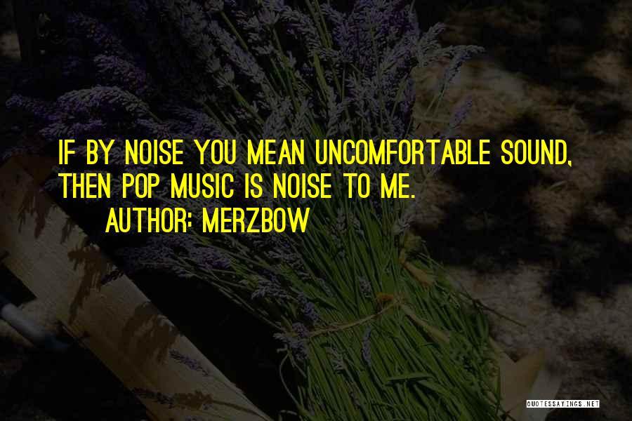 Merzbow Quotes 471099