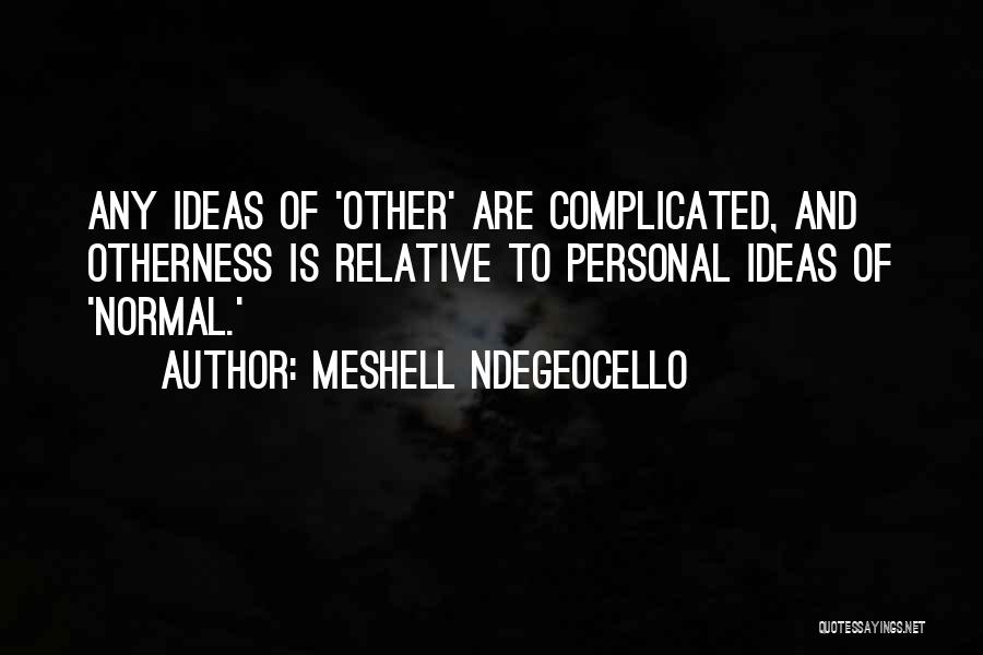 Meshell Ndegeocello Quotes 217625