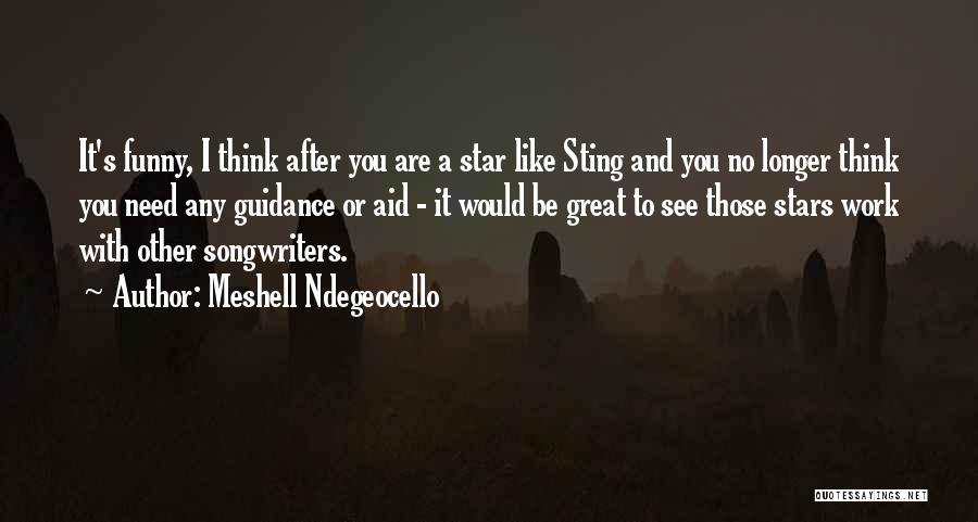 Meshell Ndegeocello Quotes 821541