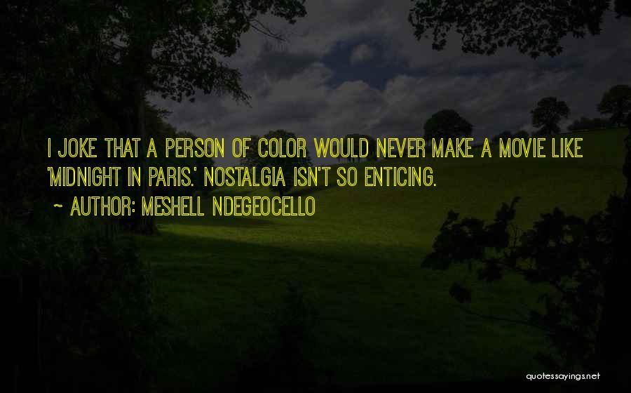 Meshell Ndegeocello Quotes 822828