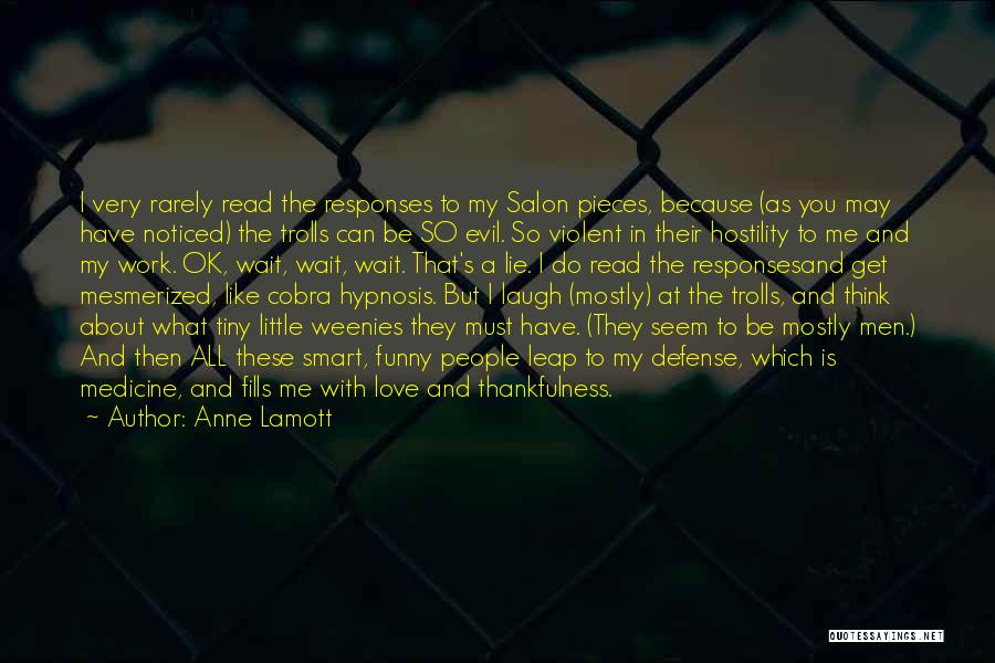 Mesmerized Love Quotes By Anne Lamott