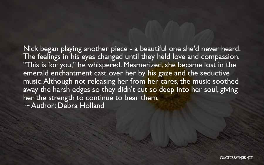 Mesmerized Love Quotes By Debra Holland