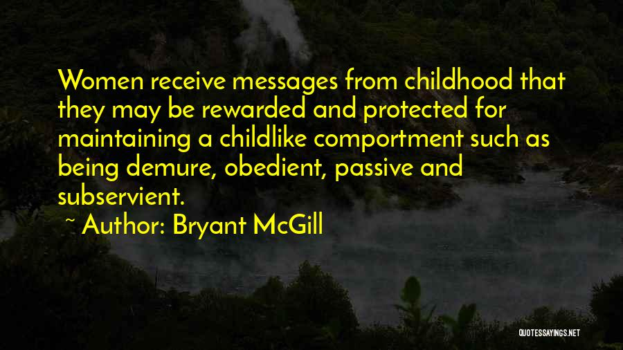 Messages Quotes By Bryant McGill