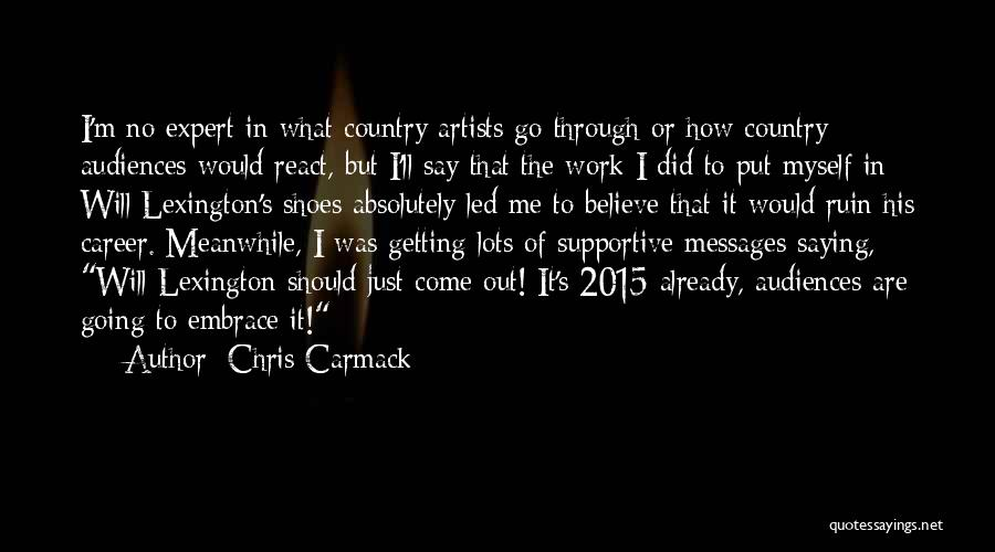 Messages Quotes By Chris Carmack