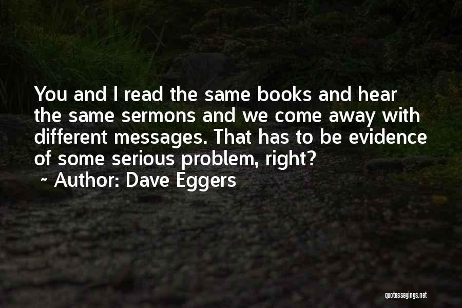 Messages Quotes By Dave Eggers