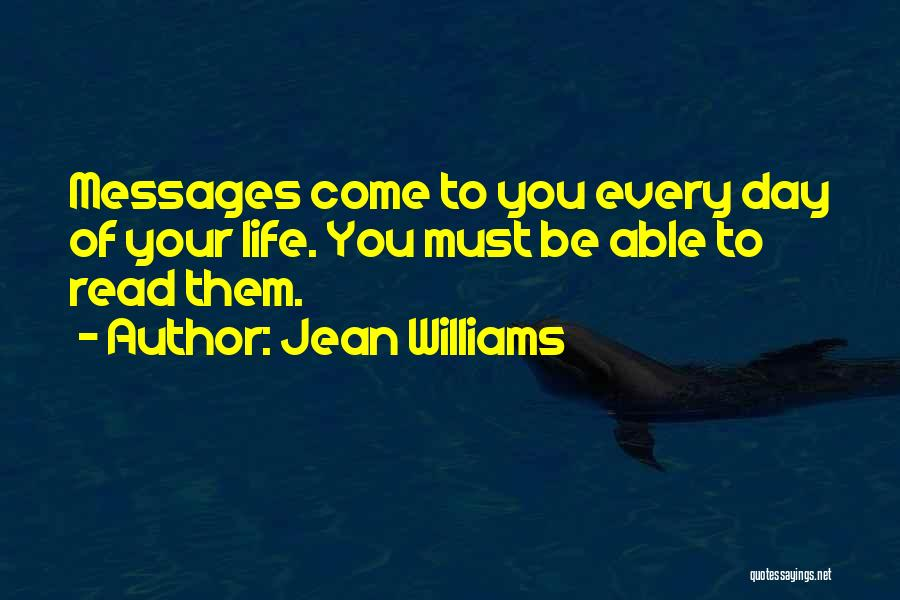 Messages Quotes By Jean Williams