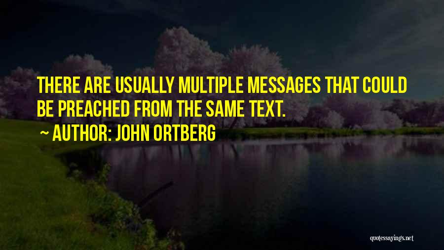 Messages Quotes By John Ortberg