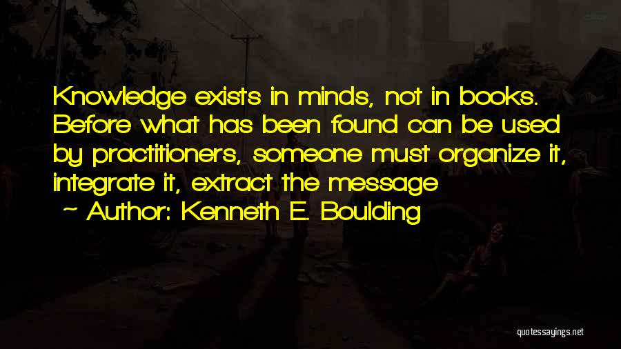 Messages Quotes By Kenneth E. Boulding