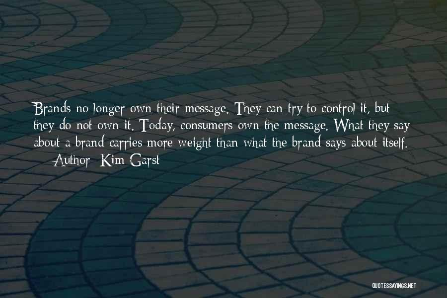 Messages Quotes By Kim Garst