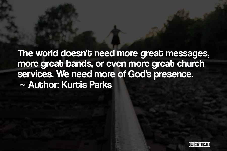 Messages Quotes By Kurtis Parks
