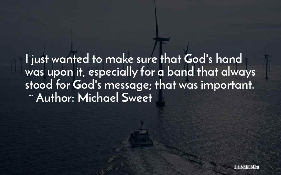 Messages Quotes By Michael Sweet