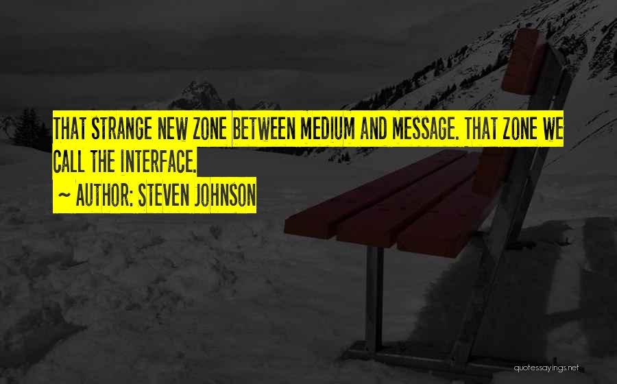 Messages Quotes By Steven Johnson
