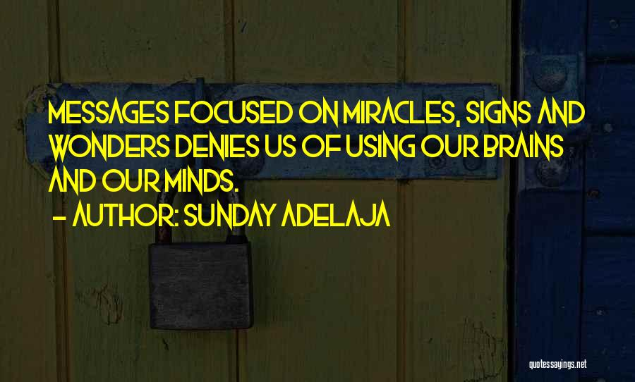 Messages Quotes By Sunday Adelaja