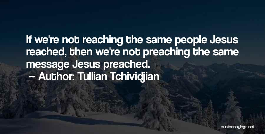Messages Quotes By Tullian Tchividjian