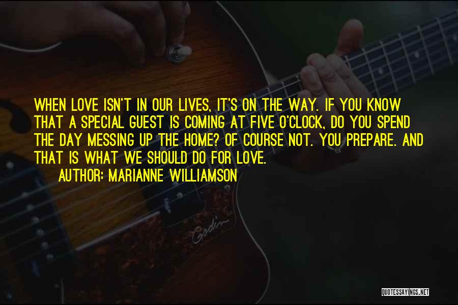 Messing It Up Quotes By Marianne Williamson