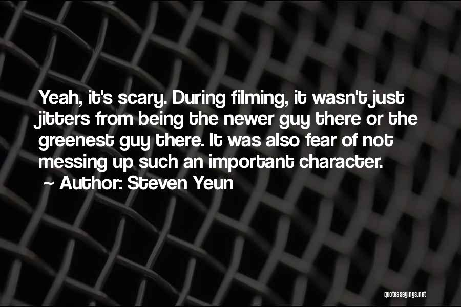 Messing It Up Quotes By Steven Yeun