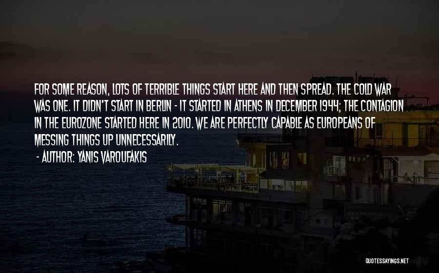 Messing It Up Quotes By Yanis Varoufakis