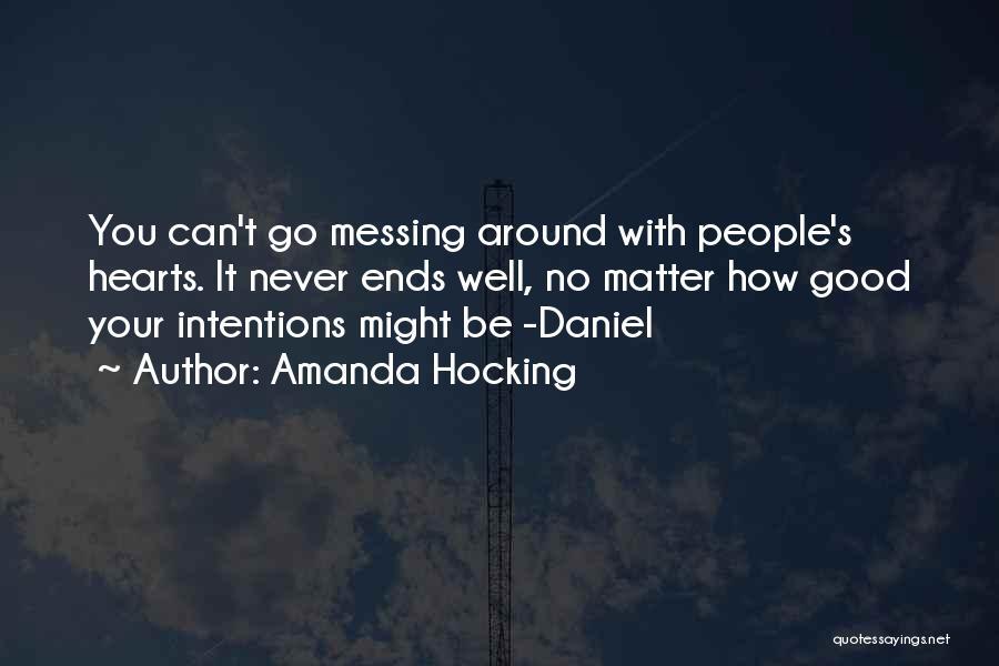 Messing Me Around Quotes By Amanda Hocking