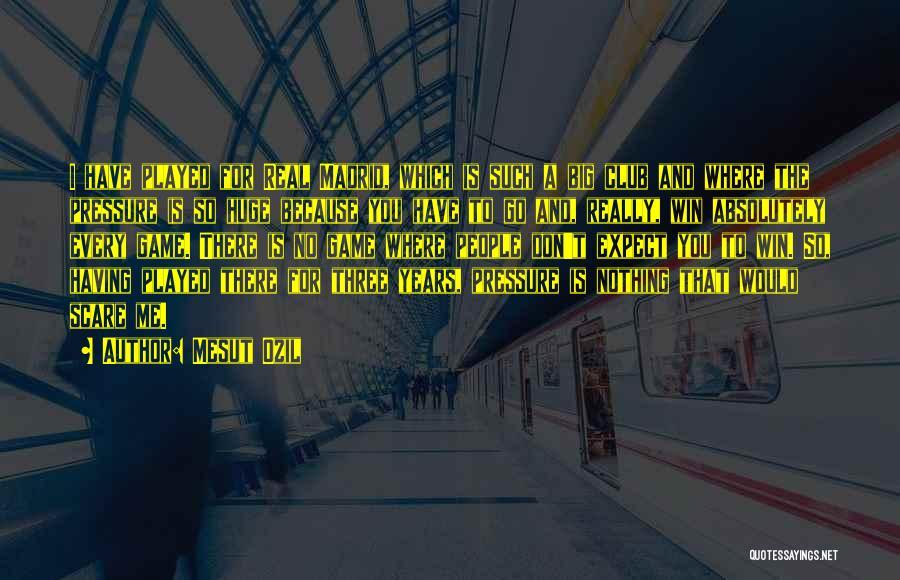 Mesut Ozil Quotes 1361524