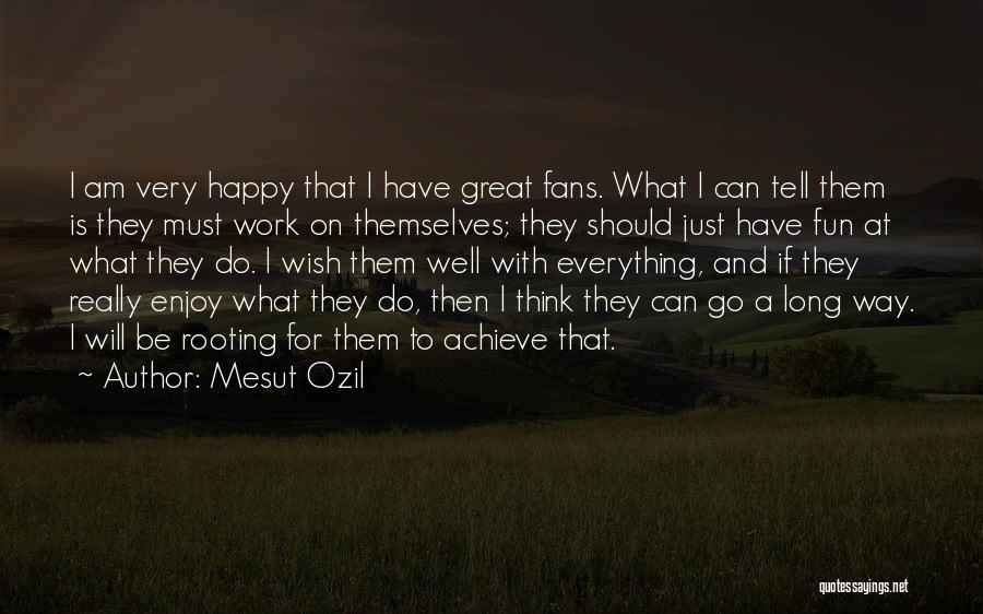 Mesut Ozil Quotes 1435313