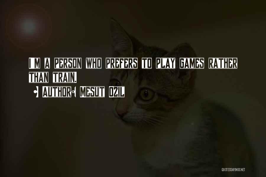 Mesut Ozil Quotes 2188929
