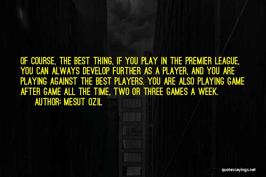 Mesut Ozil Quotes 490430