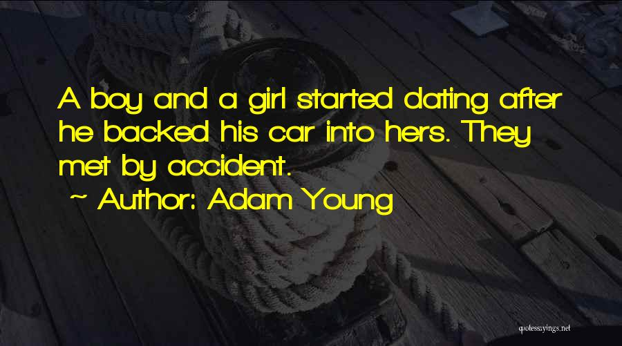 Met Accident Quotes By Adam Young