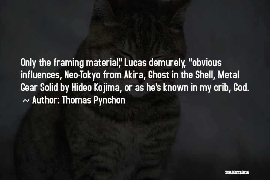 Metal Gear Solid 4 Quotes By Thomas Pynchon