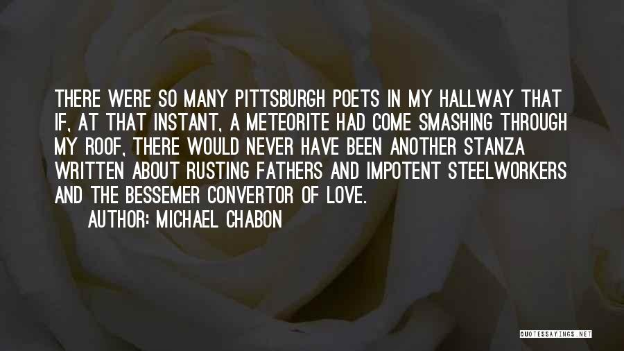 Meteorite Quotes By Michael Chabon