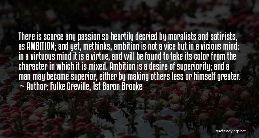 Methinks Quotes By Fulke Greville, 1st Baron Brooke