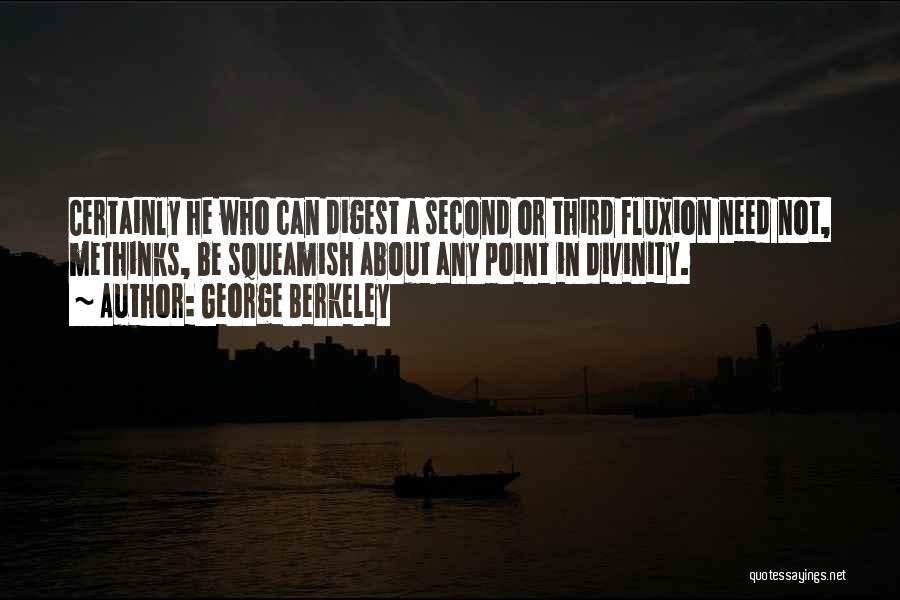 Methinks Quotes By George Berkeley