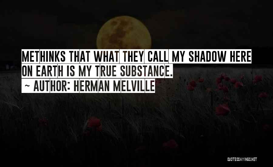Methinks Quotes By Herman Melville