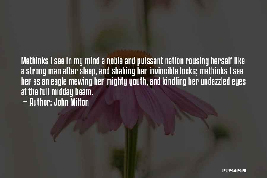 Methinks Quotes By John Milton