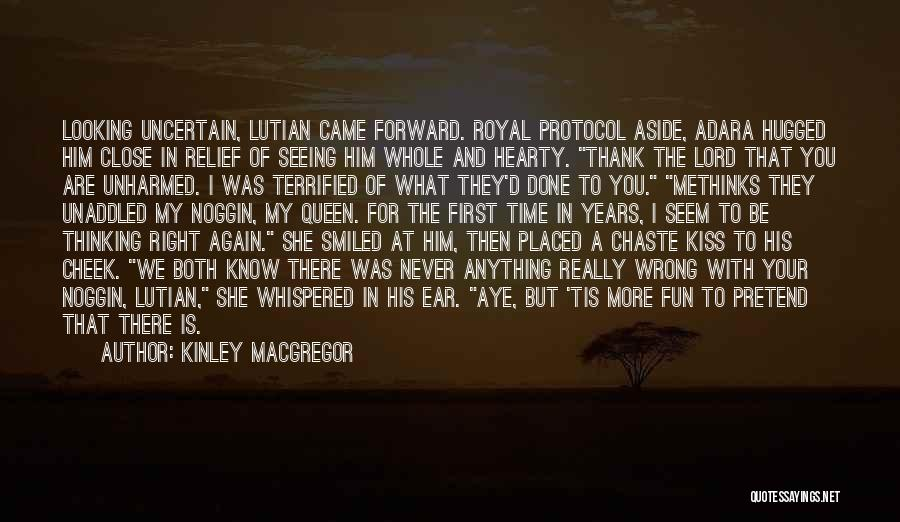 Methinks Quotes By Kinley MacGregor