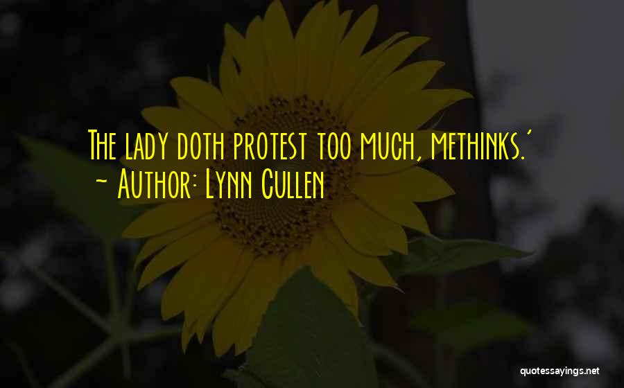 Methinks Quotes By Lynn Cullen