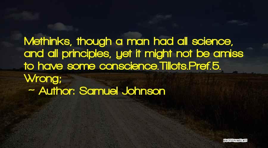 Methinks Quotes By Samuel Johnson