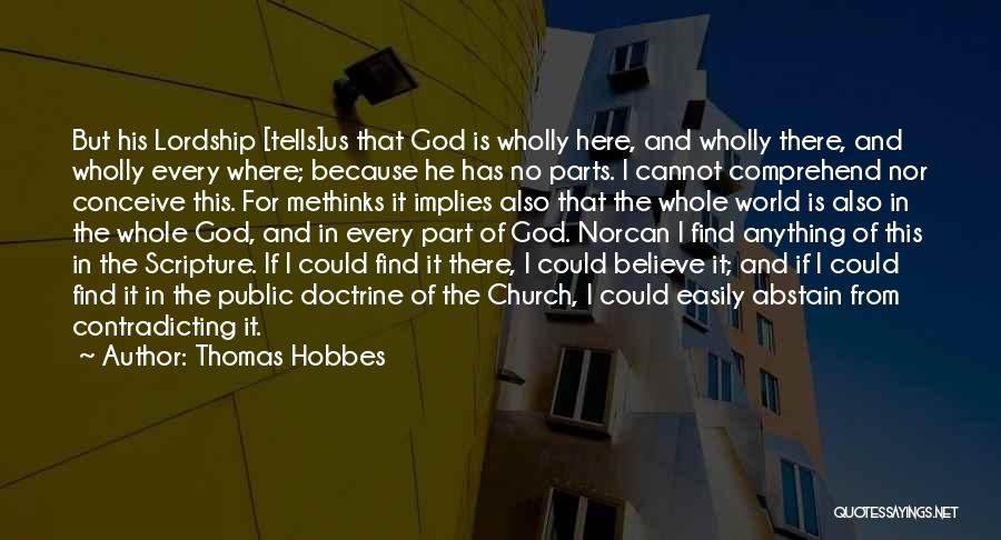 Methinks Quotes By Thomas Hobbes
