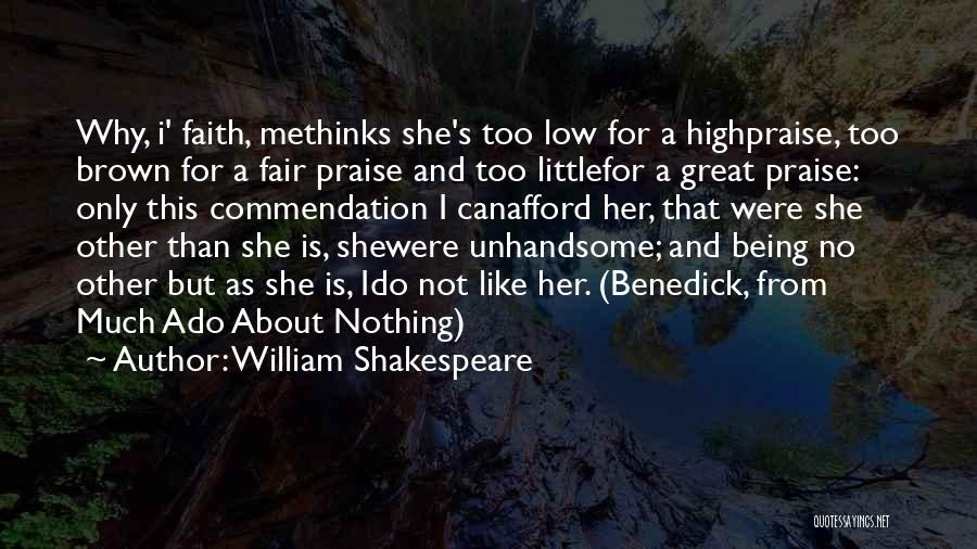 Methinks Quotes By William Shakespeare