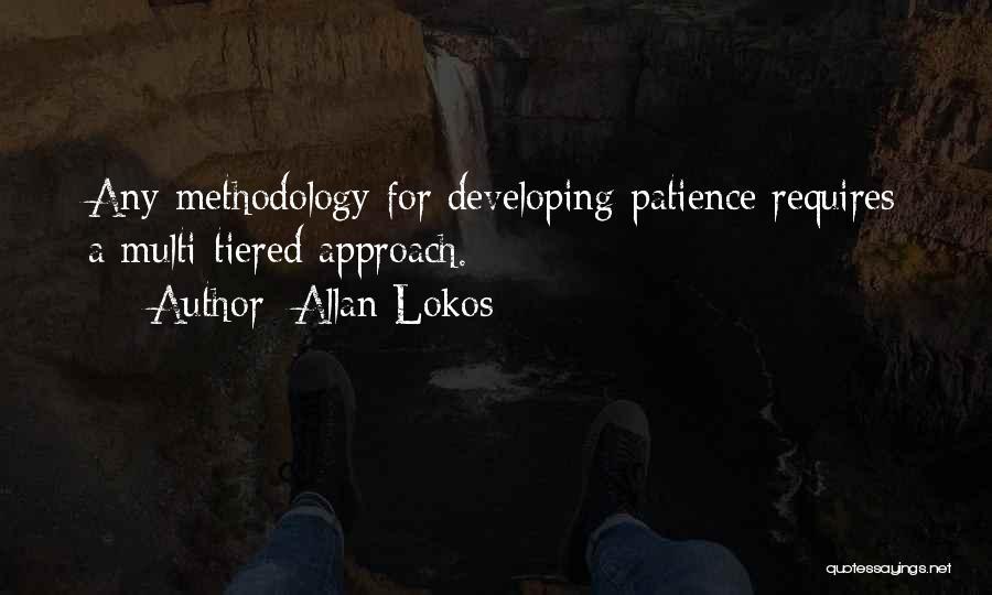 Methodology Quotes By Allan Lokos
